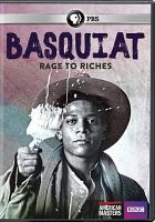 Cover image for Basquiat rage to riches