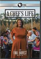 Cover image for A chef's life The final harvest