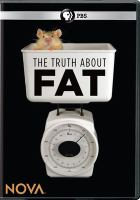 Imagen de portada para The truth about fat