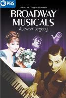 Cover image for Broadway musicals a Jewish legacy