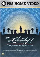 Cover image for Liberty! The American Revolution