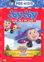 Cover image for Jay Jay the jet plane Jay Jay's sensational mystery