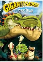 Cover image for Gigantosaurus dino tales.
