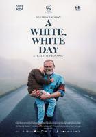 Cover image for Hvítur, hvítur dagur A white, white day