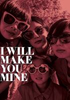 Cover image for I will make you mine