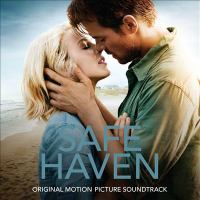 Cover image for Safe haven original motion picture soundtrack.