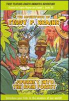Cover image for The adventures of Teddy P. Brains journey into the Rain Forest