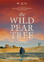 Cover image for Ahlat ağacı = The wild pear tree