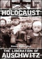 Cover image for Holocaust the liberation of Auschwitz