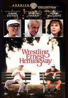 Cover image for Wrestling Ernest Hemingway