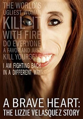 Cover image for A brave heart the Lizzie Velasquez story