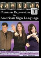 Cover image for Common expressions in American Sign Language Vol 1
