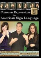 Cover image for Common expressions in American Sign Language Vol 2
