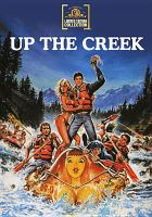 Cover image for Up the creek