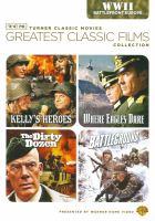 Imagen de portada para Kelly's heroes Where eagles dare ; The dirty dozen ; Battleground.