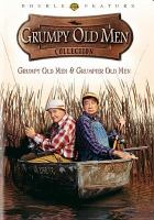 Cover image for Grumpy old men collection Grumpy old men & Grumpier old men