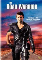 Cover image for The road warrior / Mad Max II