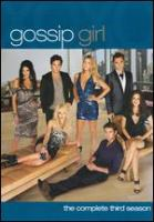 Cover image for Gossip girl The complete third season