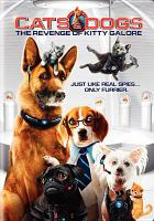 Cover image for Cats & dogs The revenge of Kitty Galore