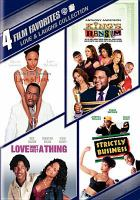 Cover image for 4 Film favorites Love and laughs collection ; Thin line between love and hate, King's ransom, Love don't cost a thing, Strictly business