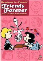 Cover image for Happiness is ... Peanuts Friends forever