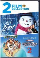 Cover image for Double feature Jack Frost, National Lampoon's Christmas vacation 2, Cousin Eddei's island adventure