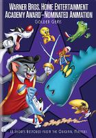 Cover image for Warner Bros. Home Entertainment Academy Award-nominated animation. Golden gems.