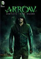 Cover image for Arrow The complete third season