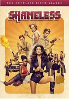 Cover image for Shameless The complete sixth season