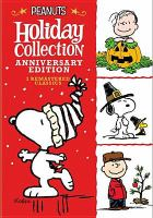 Cover image for Peanuts Holiday Collection, Anniversary Edition