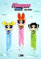 Cover image for The Powerpuff Girls. Tiara trouble