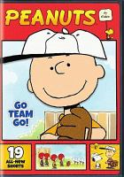 Cover image for Peanuts. Go team go!