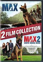 Cover image for Max ; Max. 2, White House hero