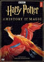 Cover image for Harry Potter a history of magic