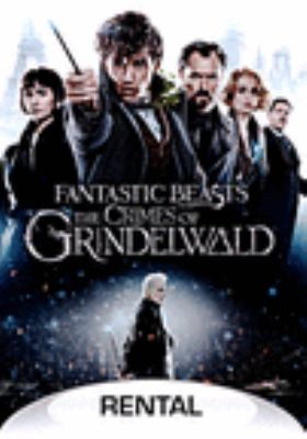 Cover image for Fantastic beasts the crimes of Grindelwald