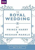 Cover image for The royal wedding : Prince Harry and Meghan Markle.