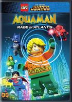 Cover image for Lego DC comics super heroes, Aquaman, Rage of Atlantis