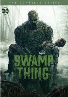 Cover image for Swamp Thing the complete series