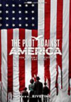Cover image for The plot against America an HBO limited series / created by David Simon and Ed Burns.