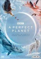 Cover image for A perfect planet the story of Earth's power and fragility
