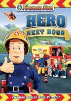 Cover image for Fireman Sam Hero next door