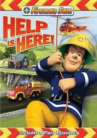 Cover image for Fireman Sam Help is here!