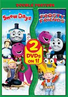 Cover image for Snow days Frosty friends