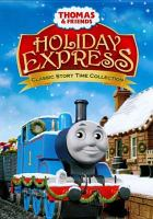 Cover image for Thomas & friends. Holiday express