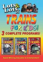 Cover image for Lots & Lots Of Trains For Kids