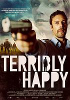 Cover image for Terribly happy Frygtelig Iykkelig