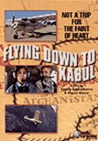 Cover image for Flying down to Kabul