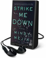 Cover image for Strike me down a novel