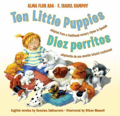 Ten little puppies : adapted from a traditional nursery rhyme in Spanish = Diez perritos : adaptación de una canción infantil tradicional  image cover