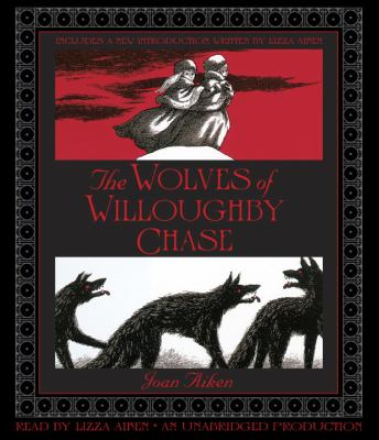 The Wolves of Willoughby Chase image cover